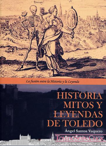 History, Myths and Legends of Toledo