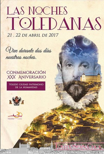 Toledana Nights 2017, 21 and 22 April: music, art, gastronomy, theatre...