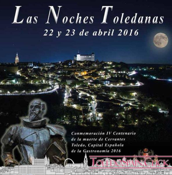 "52 activities at the "" Noches Toledanas"" on 22 and 23 April 2016"
